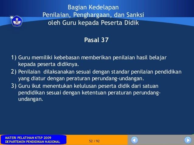 MATERI PELATIHAN KTSP 2009DEPARTEMEN PENDIDIKAN NASIONALMATERI PELATIHAN KTSP 2009DEPARTEMEN PENDIDIKAN NASIONAL 52 / 92Ba...