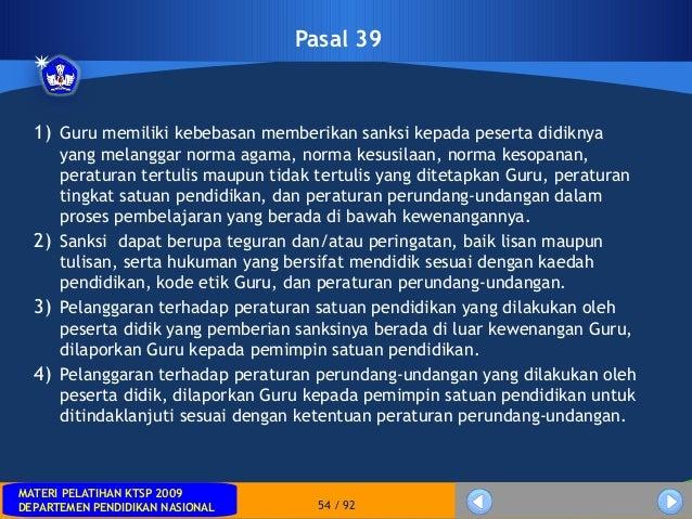 MATERI PELATIHAN KTSP 2009DEPARTEMEN PENDIDIKAN NASIONALMATERI PELATIHAN KTSP 2009DEPARTEMEN PENDIDIKAN NASIONAL 54 / 92Pa...