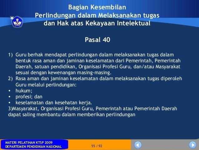 MATERI PELATIHAN KTSP 2009DEPARTEMEN PENDIDIKAN NASIONALMATERI PELATIHAN KTSP 2009DEPARTEMEN PENDIDIKAN NASIONAL 55 / 92Pa...