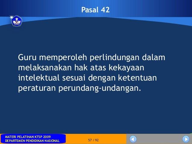 MATERI PELATIHAN KTSP 2009DEPARTEMEN PENDIDIKAN NASIONALMATERI PELATIHAN KTSP 2009DEPARTEMEN PENDIDIKAN NASIONAL 57 / 92Pa...