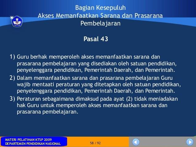 MATERI PELATIHAN KTSP 2009DEPARTEMEN PENDIDIKAN NASIONALMATERI PELATIHAN KTSP 2009DEPARTEMEN PENDIDIKAN NASIONAL 58 / 92Ba...