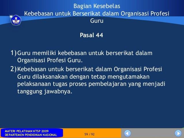 MATERI PELATIHAN KTSP 2009DEPARTEMEN PENDIDIKAN NASIONALMATERI PELATIHAN KTSP 2009DEPARTEMEN PENDIDIKAN NASIONAL 59 / 92Ba...