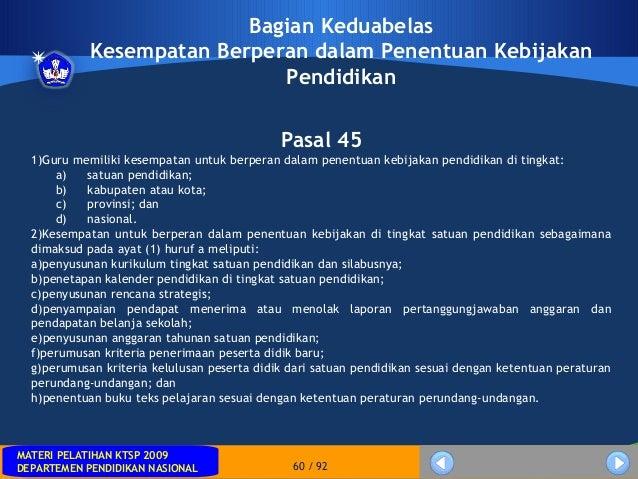 MATERI PELATIHAN KTSP 2009DEPARTEMEN PENDIDIKAN NASIONALMATERI PELATIHAN KTSP 2009DEPARTEMEN PENDIDIKAN NASIONAL 60 / 92Ba...