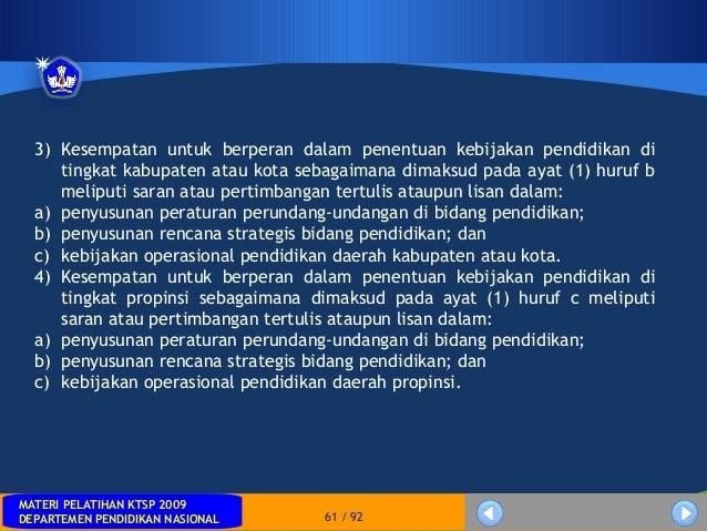 MATERI PELATIHAN KTSP 2009DEPARTEMEN PENDIDIKAN NASIONALMATERI PELATIHAN KTSP 2009DEPARTEMEN PENDIDIKAN NASIONAL 61 / 923)...