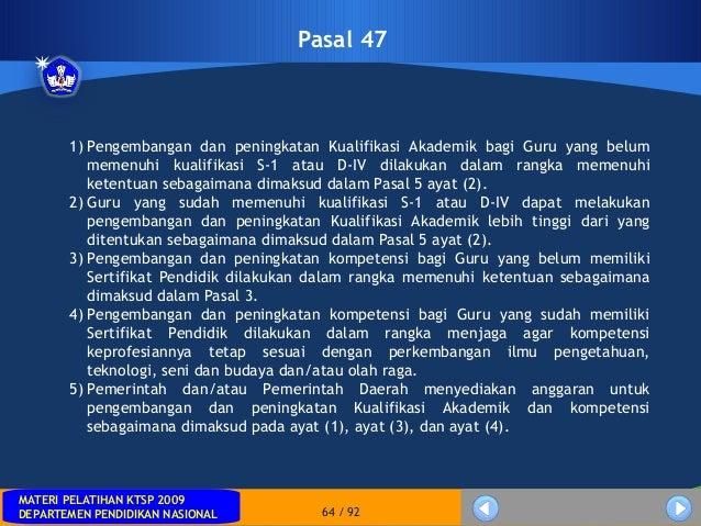 MATERI PELATIHAN KTSP 2009DEPARTEMEN PENDIDIKAN NASIONALMATERI PELATIHAN KTSP 2009DEPARTEMEN PENDIDIKAN NASIONAL 64 / 92Pa...