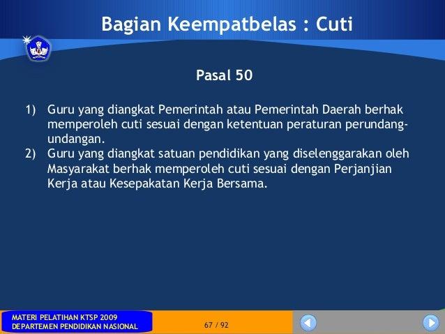 MATERI PELATIHAN KTSP 2009DEPARTEMEN PENDIDIKAN NASIONALMATERI PELATIHAN KTSP 2009DEPARTEMEN PENDIDIKAN NASIONAL 67 / 92Ba...
