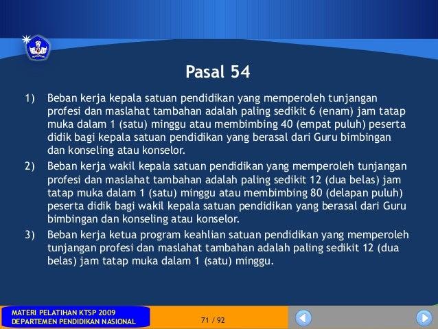 MATERI PELATIHAN KTSP 2009DEPARTEMEN PENDIDIKAN NASIONALMATERI PELATIHAN KTSP 2009DEPARTEMEN PENDIDIKAN NASIONAL 71 / 92Pa...
