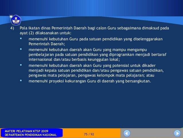 MATERI PELATIHAN KTSP 2009DEPARTEMEN PENDIDIKAN NASIONALMATERI PELATIHAN KTSP 2009DEPARTEMEN PENDIDIKAN NASIONAL 75 / 924)...