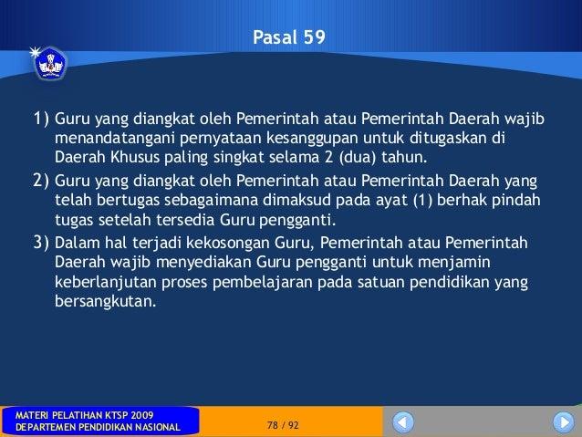 MATERI PELATIHAN KTSP 2009DEPARTEMEN PENDIDIKAN NASIONALMATERI PELATIHAN KTSP 2009DEPARTEMEN PENDIDIKAN NASIONAL 78 / 92Pa...