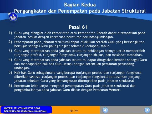 MATERI PELATIHAN KTSP 2009DEPARTEMEN PENDIDIKAN NASIONALMATERI PELATIHAN KTSP 2009DEPARTEMEN PENDIDIKAN NASIONAL 80 / 92Ba...