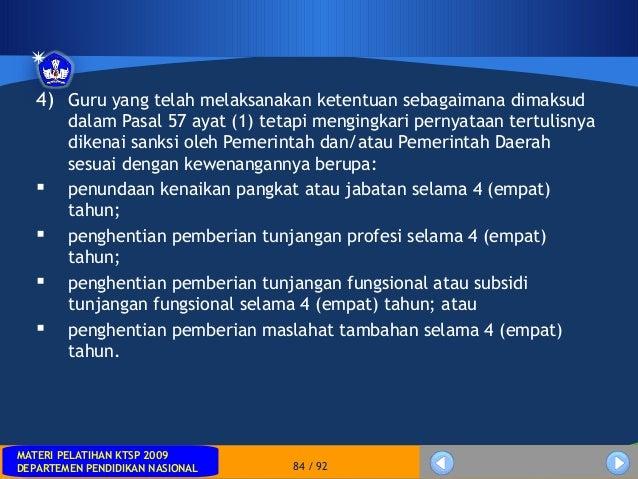 MATERI PELATIHAN KTSP 2009DEPARTEMEN PENDIDIKAN NASIONALMATERI PELATIHAN KTSP 2009DEPARTEMEN PENDIDIKAN NASIONAL 84 / 924)...
