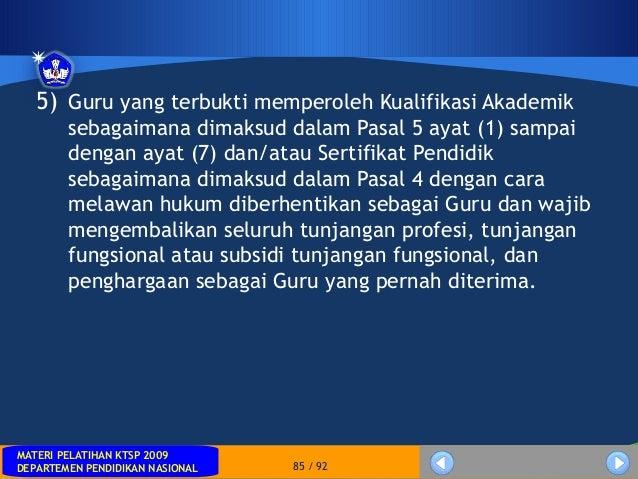 MATERI PELATIHAN KTSP 2009DEPARTEMEN PENDIDIKAN NASIONALMATERI PELATIHAN KTSP 2009DEPARTEMEN PENDIDIKAN NASIONAL 85 / 925)...