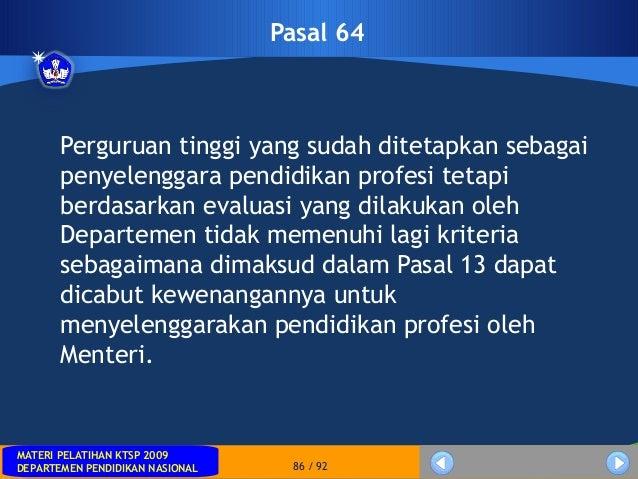 MATERI PELATIHAN KTSP 2009DEPARTEMEN PENDIDIKAN NASIONALMATERI PELATIHAN KTSP 2009DEPARTEMEN PENDIDIKAN NASIONAL 86 / 92Pa...