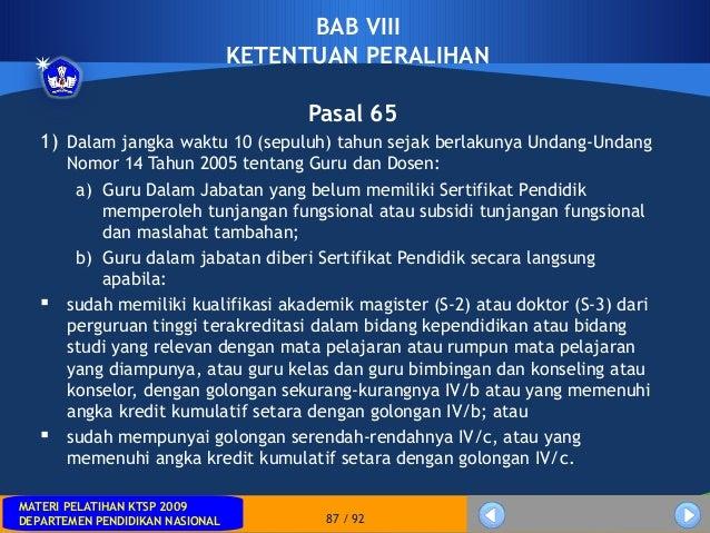 MATERI PELATIHAN KTSP 2009DEPARTEMEN PENDIDIKAN NASIONALMATERI PELATIHAN KTSP 2009DEPARTEMEN PENDIDIKAN NASIONAL 87 / 92BA...