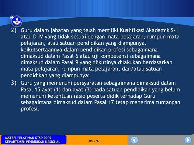 MATERI PELATIHAN KTSP 2009DEPARTEMEN PENDIDIKAN NASIONALMATERI PELATIHAN KTSP 2009DEPARTEMEN PENDIDIKAN NASIONAL 88 / 922)...