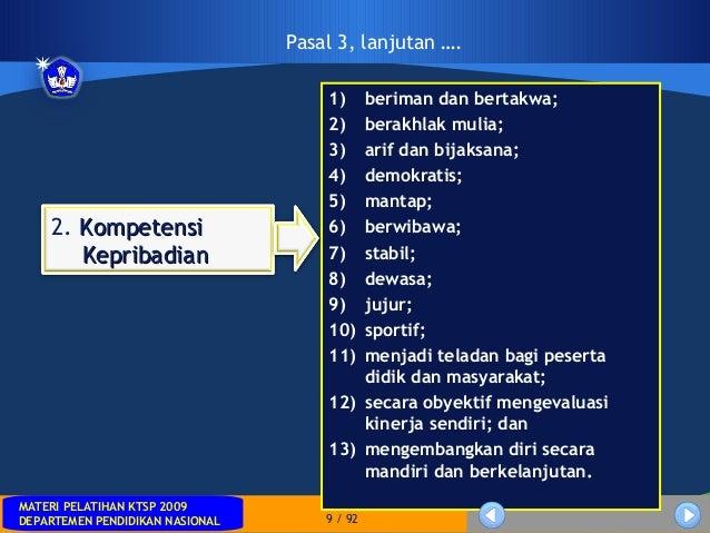 MATERI PELATIHAN KTSP 2009DEPARTEMEN PENDIDIKAN NASIONALMATERI PELATIHAN KTSP 2009DEPARTEMEN PENDIDIKAN NASIONAL 9 / 921) ...
