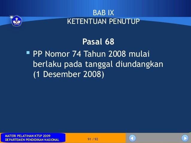 MATERI PELATIHAN KTSP 2009DEPARTEMEN PENDIDIKAN NASIONALMATERI PELATIHAN KTSP 2009DEPARTEMEN PENDIDIKAN NASIONAL 91 / 92BA...
