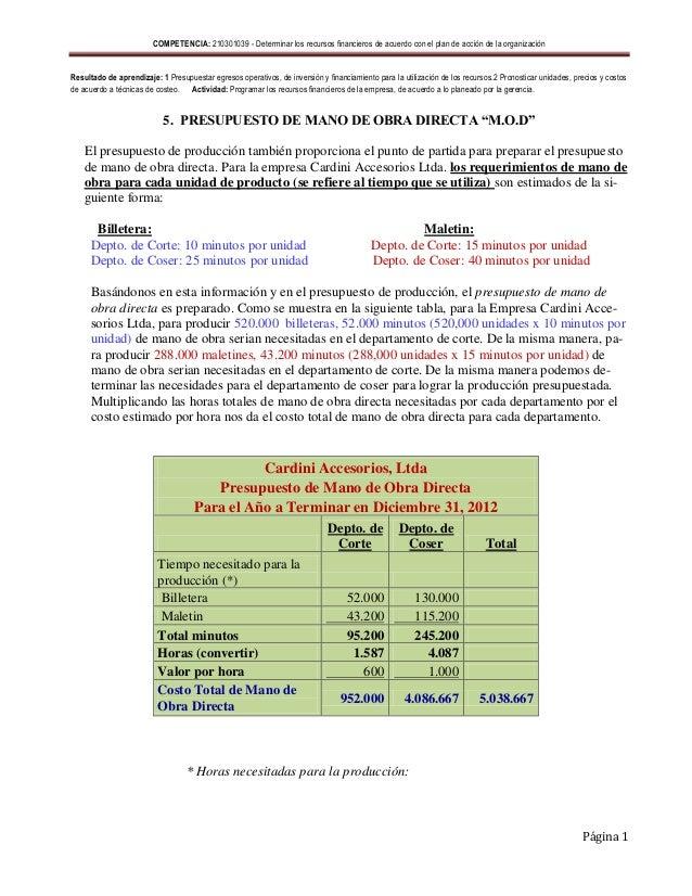 COMPETENCIA: 210301039 - Determinar los recursos financieros de acuerdo con el plan de acción de la organizaciónResultado ...
