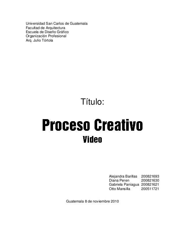 Universidad San Carlos de Guatemala Facultad de Arquitectura Escuela de Diseño Gráfico Organización Profesional Arq. Julio...