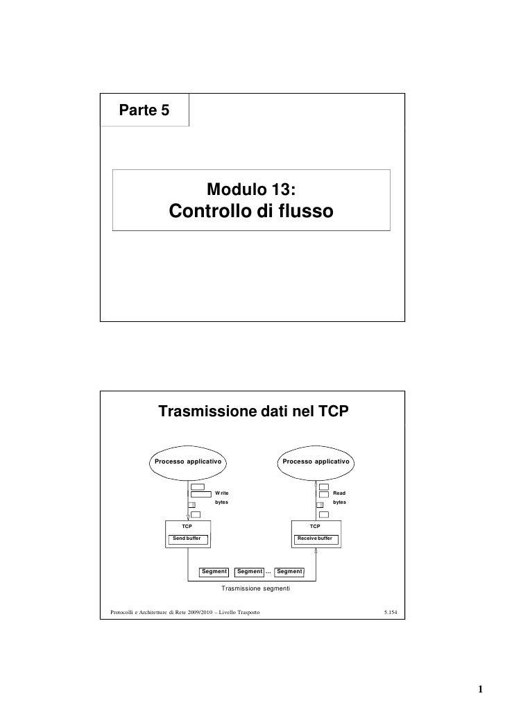 Parte 5                                              Modulo 13:                         Controllo di flusso               ...