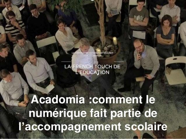 Acadomia :comment le numérique fait partie de l'accompagnement scolaire