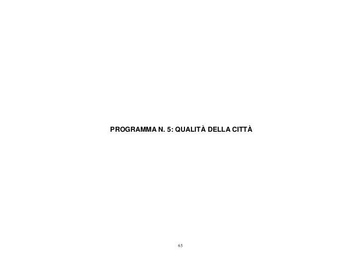 PROGRAMMA N. 5: QUALITÀ DELLA CITTÀ                65