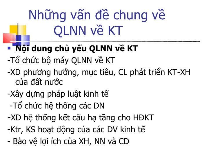 Những vấn đề chung về  QLNN về KT <ul><li>Nội dung chủ yếu QLNN về KT </li></ul><ul><li>-Tổ chức bộ máy QLNN về KT </li></...