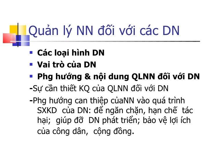Quản lý NN đối với các DN <ul><li>Các loại hình DN </li></ul><ul><li>Vai trò của DN </li></ul><ul><li>Phg hướng & nội dung...