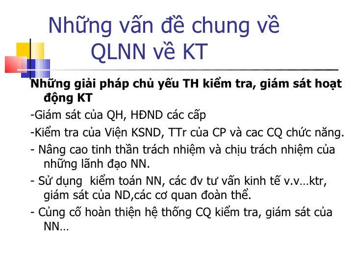 Những vấn đề chung về  QLNN về KT <ul><li>Những giải pháp chủ yếu TH kiểm tra, giám sát hoạt động KT </li></ul><ul><li>-Gi...