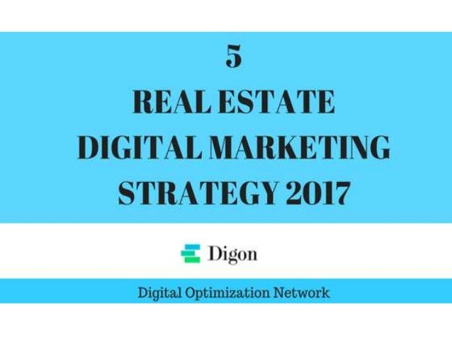 5 DIGITAL MARKETING STRATEGY REAL Estate
