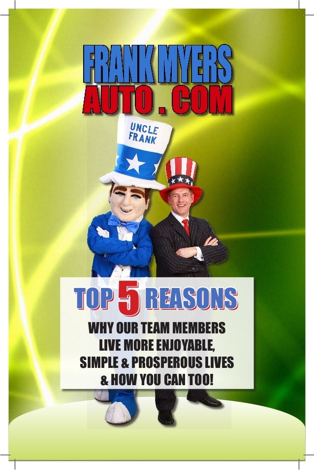 TOP 5REASONS WHY OUR TEAM MEMBERS LIVE MORE ENJOYABLE, SIMPLE & PROSPEROUS LIVES & HOW YOU CAN TOO! TOP 5REASONS