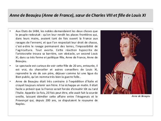 Anne de Beaujeu (Anne de France), sœur de Charles VIII et fille de Louis XI • Aux Etats ...