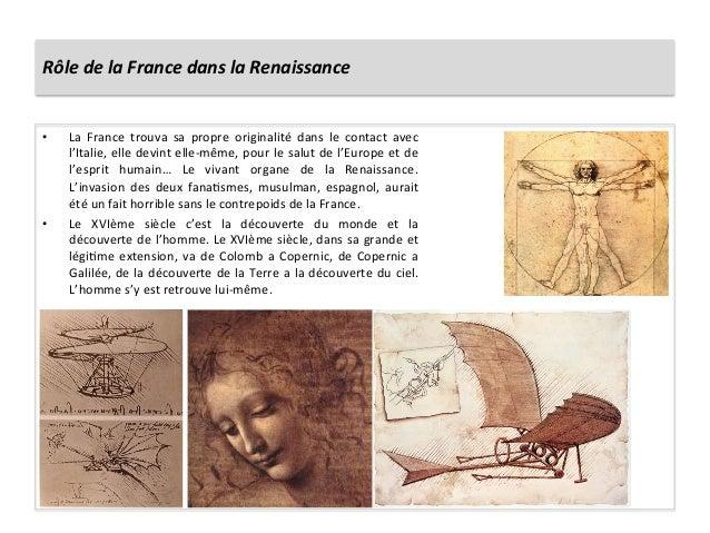 Rôle de la France dans la Renaissance • La  France  trouva  sa  propre  originalité  dans  le...