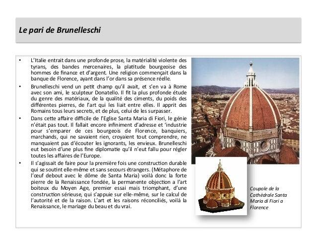 Le pari de Brunelleschi  • L'Italie entrait dans une profonde prose, la matérialité violente ...