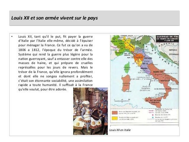 Louis XII et son armée vivent sur le pays • Louis  XII,  tant  qu'il  le  put,  fit  payer...