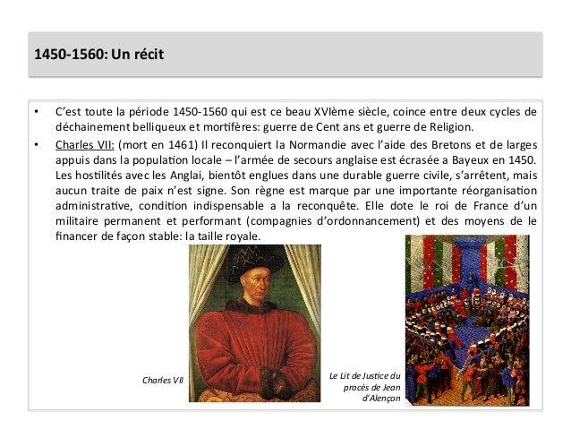 1450-‐1560: Un récit • C'est toute la période 1450-‐1560 qui est ce beau XVIème siècle, coi...