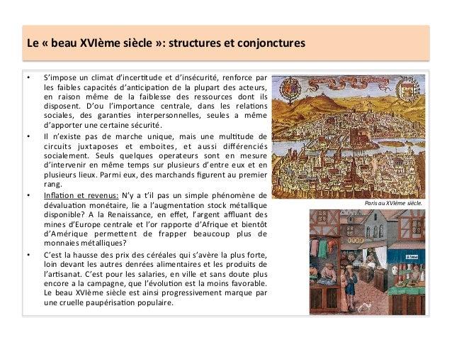 Le « beau XVIème siècle »: structures et conjonctures • S'impose un climat d'incerGtude et d'...