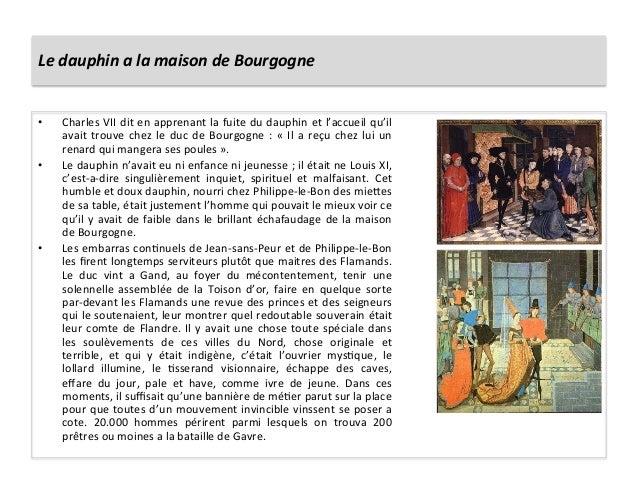 Le dauphin a la maison de Bourgogne • Charles VII dit en apprenant la fuite du dauphin et...