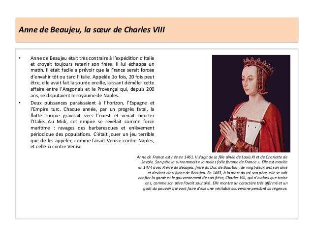 Anne de Beaujeu, la sœur de Charles VIII • Anne de Beaujeu était très contraire à l'expédiG...