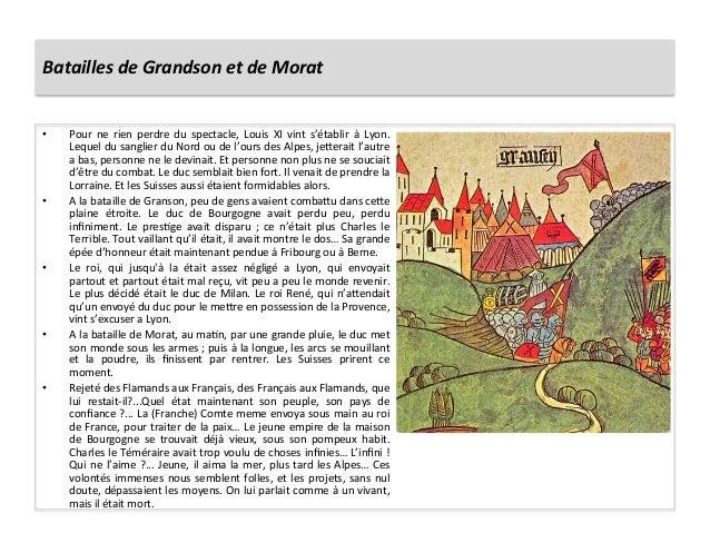 Batailles de Grandson et de Morat • Pour  ne  rien  perdre  du  spectacle,  Louis  XI  vint ...
