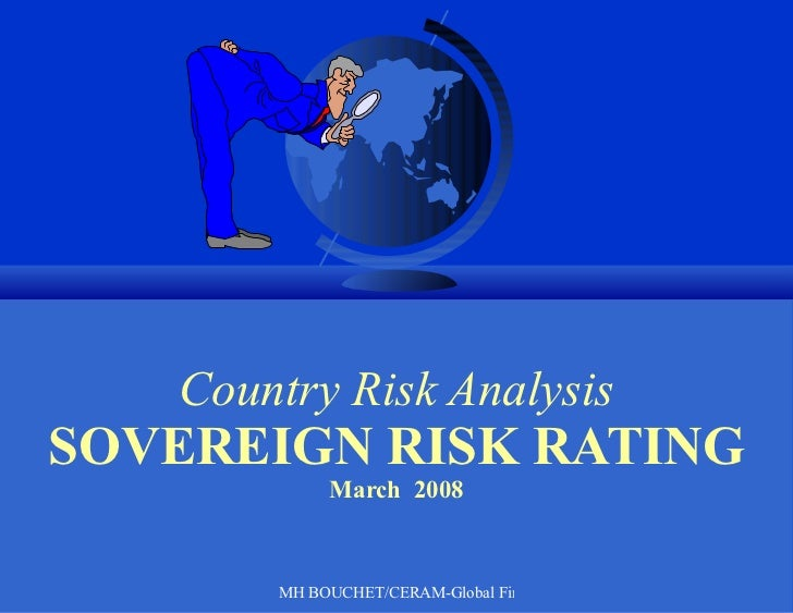 Country Risk Analysis SOVEREIGN RISK RATING March  2008