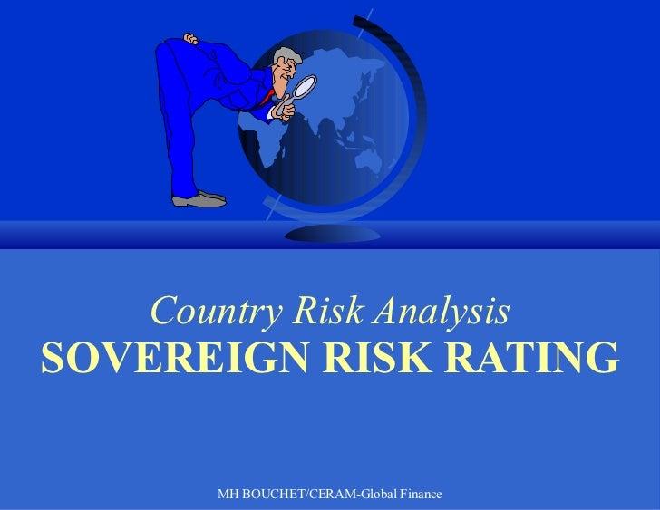 Country Risk Analysis SOVEREIGN RISK RATING MH BOUCHET/CERAM-Global Finance