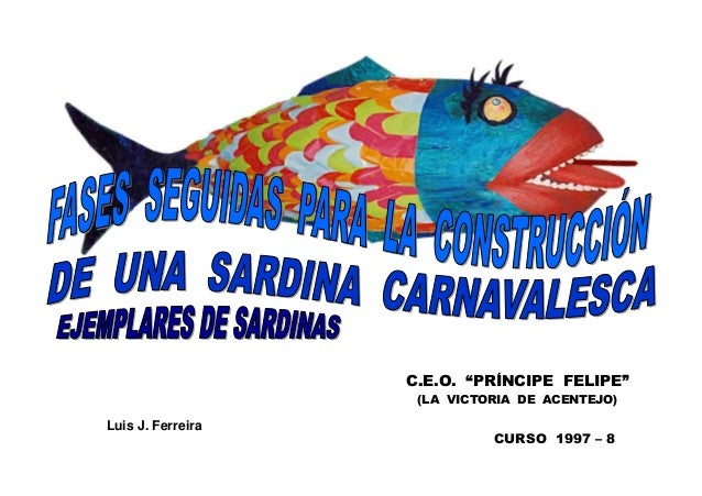"C.E.O. ""PRÍNCIPE FELIPE""                    (LA VICTORIA DE ACENTEJO)Luis J. Ferreira                             CURSO 19..."