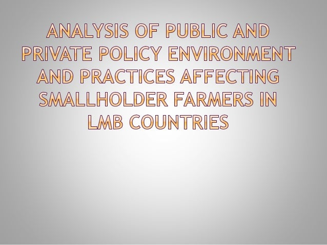  Critical insights & contextual analysis of the current policies and practices of public and private sectors that affect ...