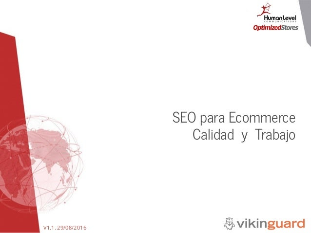 V1.1. 29/08/2016 SEO para Ecommerce Calidad y Trabajo