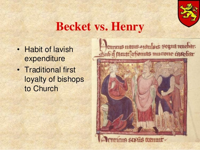 henry vs becket Henry ii and thomas becket – two historical figures well documented through the  ages: the former, a prominent norman-english king who found himself trapped.