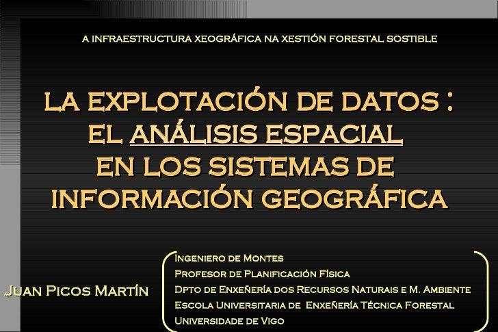 la explotación de datos : el  análisis espacial   en los sistemas de  información geográfica la explotación de datos : el ...