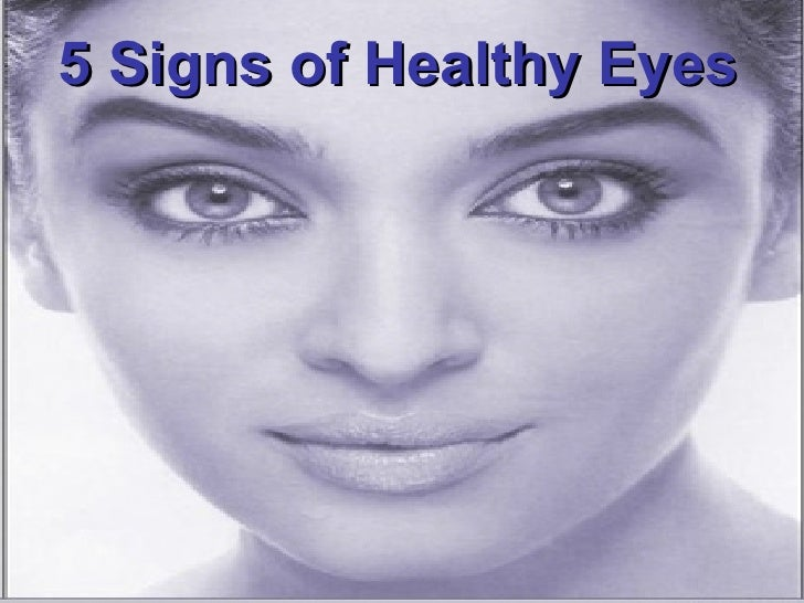 5 Signs of Healthy Eyes