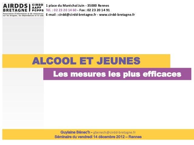 1 place du Maréchal Juin - 35000 Rennes  Tél. : 02 23 20 14 60 - Fax : 02 23 20 14 91  E-mail : cirdd@cirdd-bretagne.fr - ...