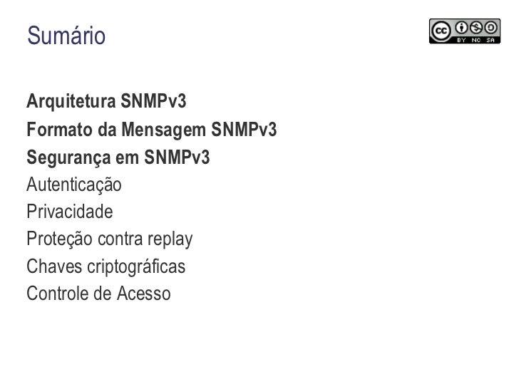 Sumário <ul><li>Arquitetura SNMPv3